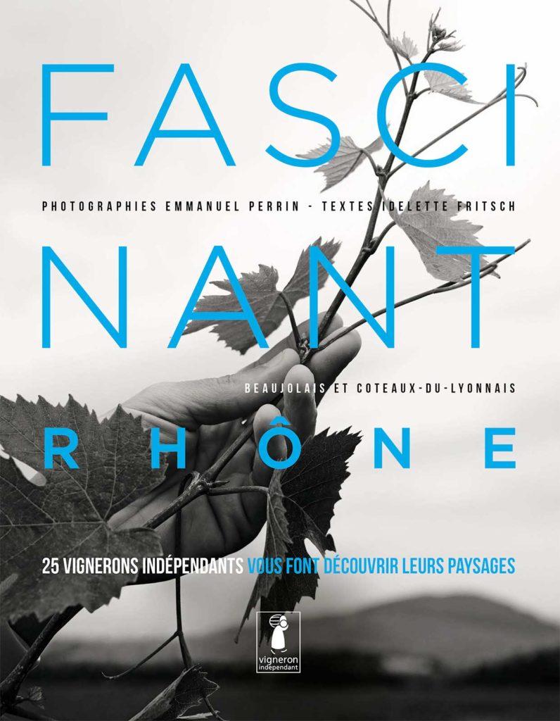 Fascinant Rhône, éditions Sud-Ouest